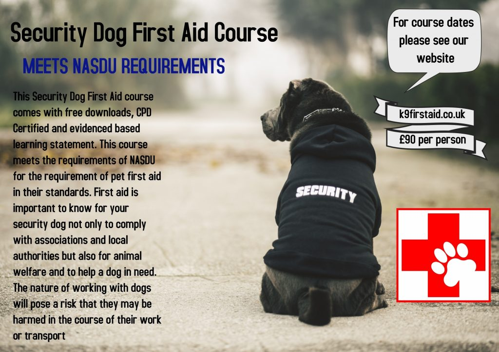 Security Dog First Aid
